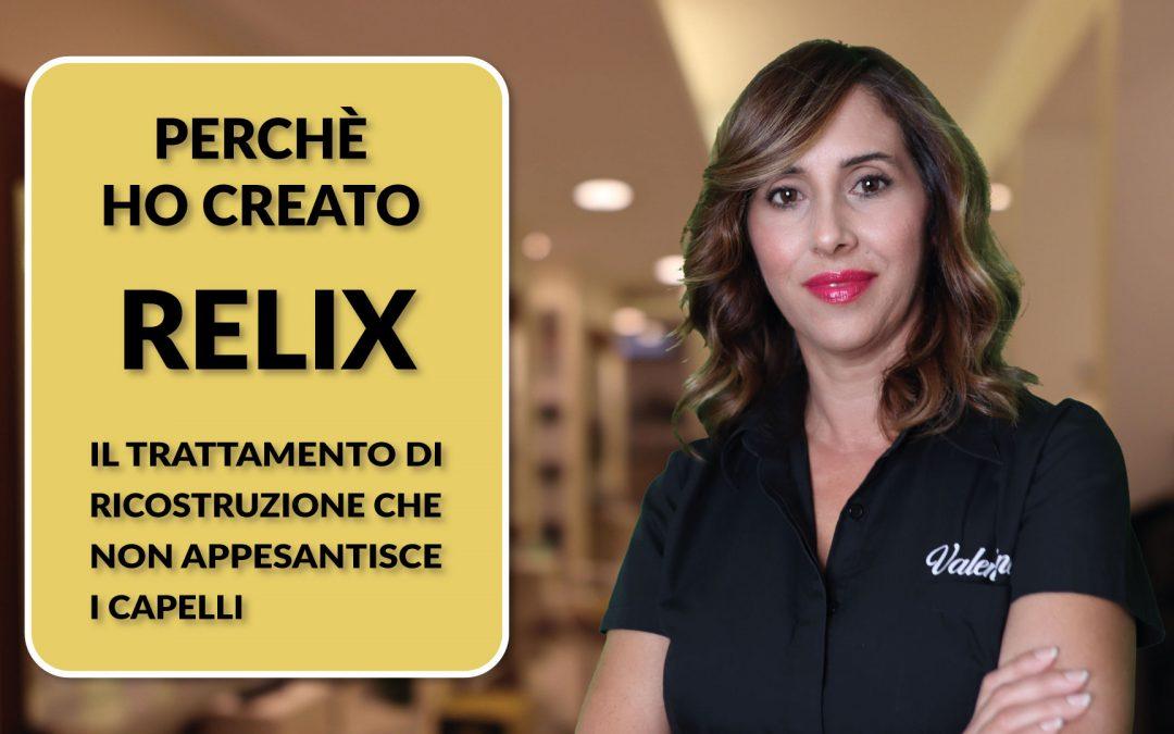 Perchè ho creato la RELIX